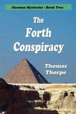 The Forth Conspiracy