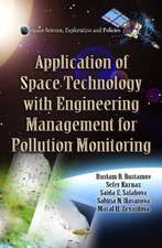 Application of Space Technology with Fitting of Engineering Management for Pollution Monitoring