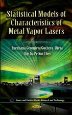Statistical Models of Characteristics of Metal Vapor Lasers