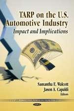TARP on the U.S. Automotive Industry