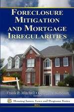 Foreclosure Mitigation & Mortgage Irregularities