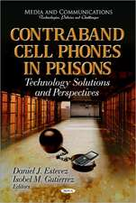 Contraband Cell Phones in Prisons