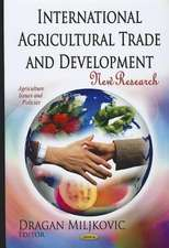 International Agricultural Trade and Development: New Research