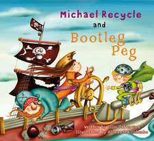 Michael Recycle and Boot Leg:  The Complete Collection Volume 3