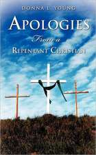 Apologies from a Repentant Christian:  A Supernatural Experience