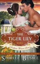 The Tiger Lily (the Southern Women Series, Book 1):  The Jewish Engineer Behind Hitler's Volkswagen