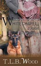Whitechapel, 1888 (the Symbiont Time Travel Adventures Series, Book 3)