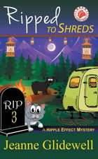 Ripped to Shreds (a Ripple Effect Mystery, Book 3)