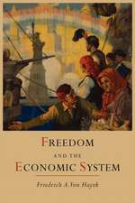 Freedom and the Economic System
