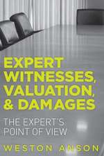 Expert Witnesses, Valuation, & Damages