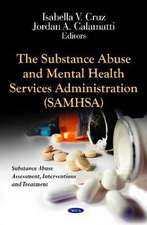 The Substance Abuse & Mental Health Services Administration (SAMHSA)