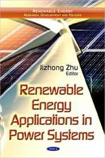 Renewable Energy Applications in Power Systems