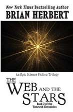 Timeweb Chronicles 2:  Book 2 of the Timeweb Chronicles