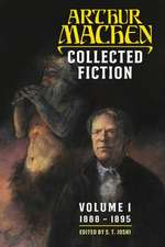 Collected Fiction Volume 1