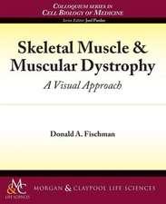 Skeletal Muscle & Muscular Dystrophy