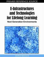 E-Infrastructures and Technologies for Lifelong Learning