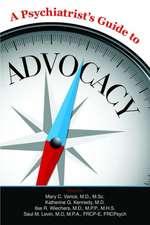 Psychiatrist's Guide to Advocacy