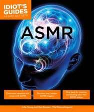 Idiot's Guides:  Asmr