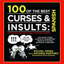 100 of the Best Curses + Insults in Spanish:  The Brick Bible for Kids