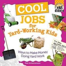 Cool Jobs for Yard-Working Kids:  Ways to Make Money Doing Yard Work