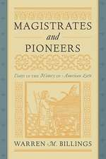 Magistrates and Pioneers