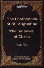 The Confessions of St. Augustine & the Imitation of Christ by Thomas Kempis