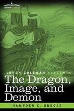 The Dragon, Image, and Demon