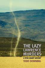 The Lazy Lawrence Murders (a Sheriff Peter Bounty Mystery)