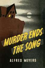 Murder Ends the Song