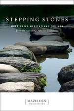 Stepping Stones: More Daily Meditations for Men from the Best-Selling Author of Touchstones