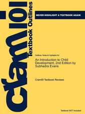 Studyguide for an Introduction to Child Development, 2nd Edition by Evans, Subhadra, ISBN 9781412911153:  A Case Approach by Murdock, Nancy L., ISBN 9780132286527
