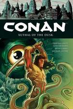 Conan Volume 19: Xuthal of the Dusk