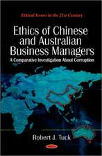 Ethics of Chinese and Australian Business Managers