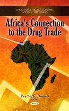 Africa's Connection to the Drug Trade