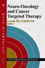 Neuro-Oncology & Cancer Targeted Therapy