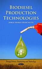 Biodiesel Production Technologies