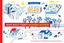 Who Built That? Modern Houses