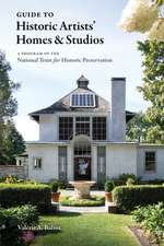 Historic Artists' Homes and Studios: A Guide