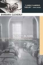 Not My Blood: A Joe Sandilands Investigation