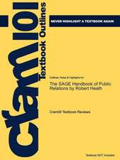 Studyguide for the Sage Handbook of Public Relations by Heath, Robert, ISBN 9781412977807
