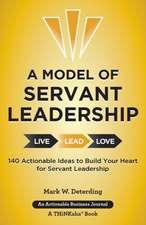 A Model of Servant Leadership