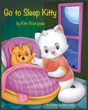 Go to Sleep Kitty