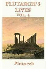 Plutarch's Lives Vol. 4