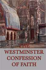 Westminster Confession of Faith