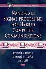 Nanoscale Signal Processing for Hybrid Computer Communications