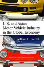 U.S. & Asian Motor Vehicle Industry in the Global Economy