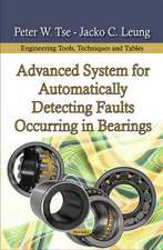 Advanced System for Automatically Detecting Faults Occurring in Bearings