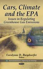 Cars, Climate & the EPA