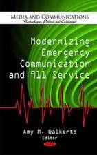 Modernizing Emergency Communication & 911 Service