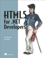 Html5 for .Net Developers:  Principles and Best Practices of Scalable Realtime Data Systems